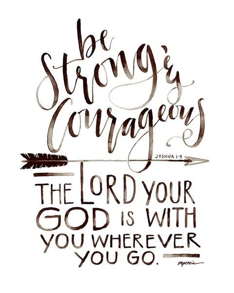 Be Strong And Courageous Quotes Be Strong And Courageous Canvas  Canvases Bible And Scriptures