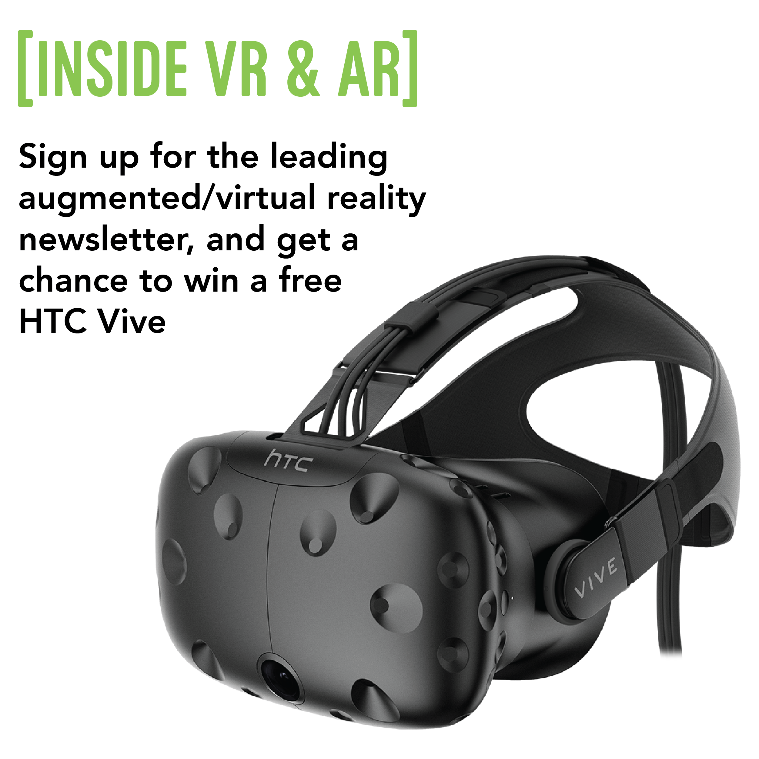 Get The Leading Vr Ar Newsletter And Win An Htc Vive Fun Sweepstakes Htc Vive Giveaway Contest