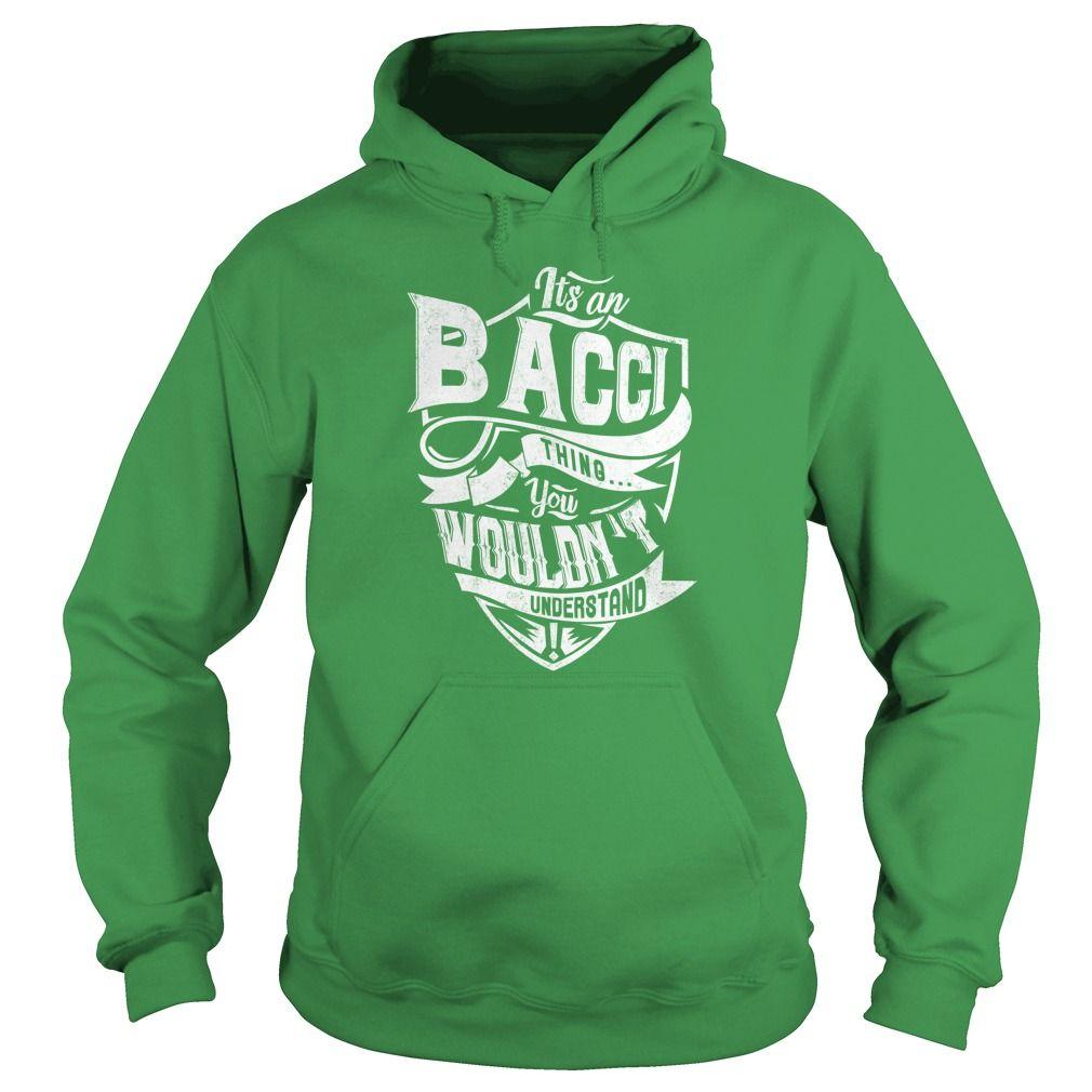 BACCI T Shirts, Hoodies. Check price ==► https://www.sunfrog.com/Names/BACCI-Green-Hoodie.html?41382 $39.99
