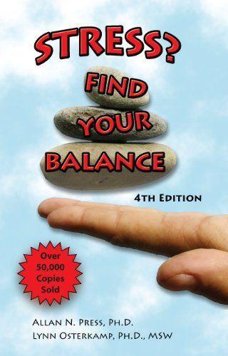 Stress? Find Your Balance by Lynn Osterkamp. $0.99 ...
