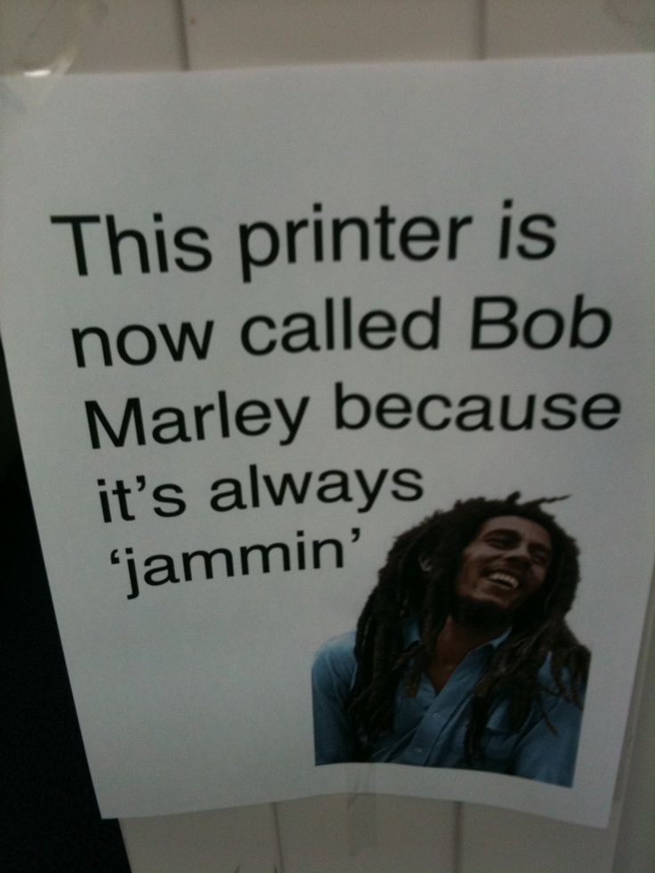 Bob Marley Jammin Printer Blonde Jokes Funny Signs Haha Funny
