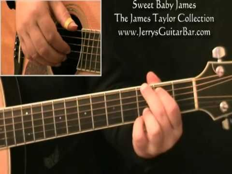How To Play James Taylor Sweet Baby James Youtube Muuuuusic