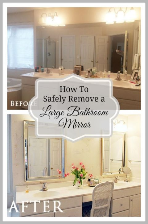 How To Safely Remove That Large Builder Bathroom Mirror Large Bathroom Mirrors Large