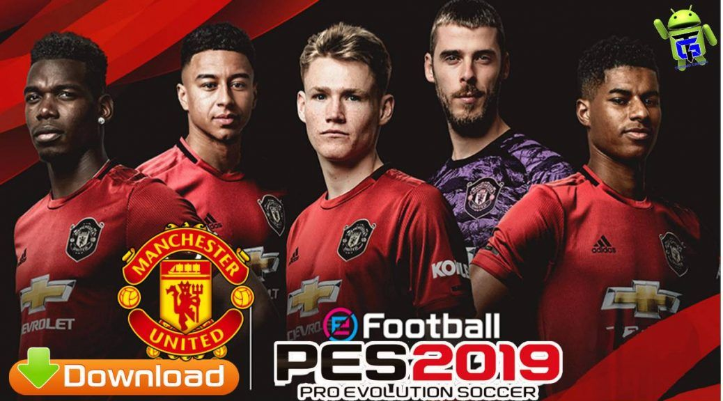 PES 2019 Android PATCH Manchester United New Kits 2020