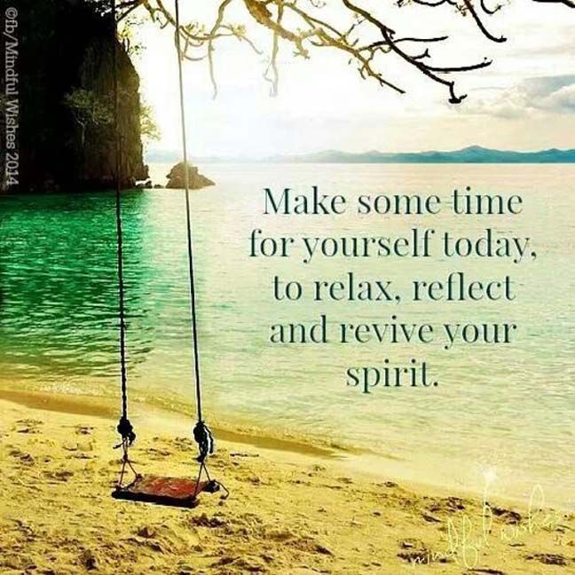 Make some Time for Yourself Today