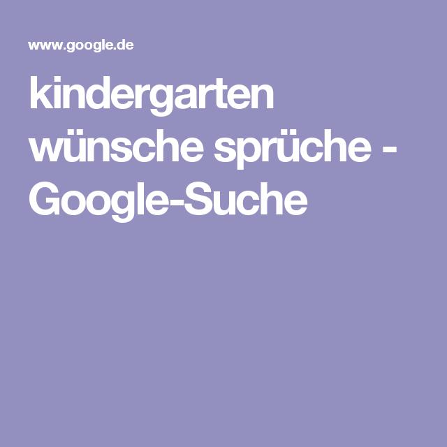 Kindergarten Wünsche Sprüche   Google Suche