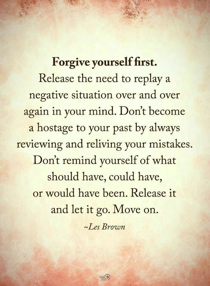 Forgive yourself. | Forgiveness | Self-Forgiveness ...