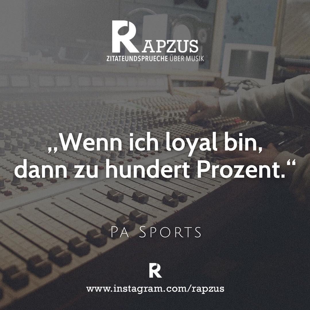 Pa Sports Zitate Hip Hop Zitate Deutsch Rap Zitate Pa