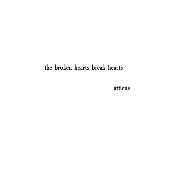 Sad Quotes About Love: Top Quotes About Love : Broken Hearts Atticus Poetry