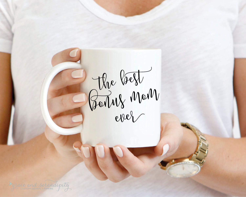 The Best Bonus Mom Mug   OR  ounce mug coffee mug encouraging