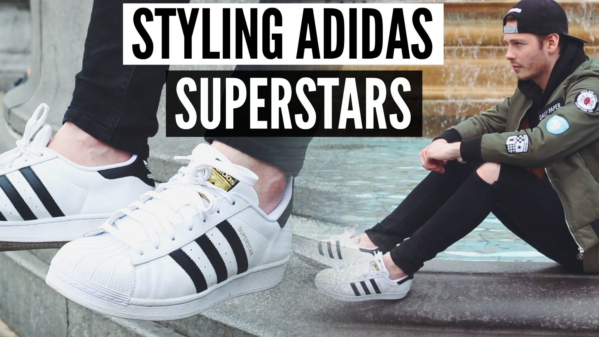 How To Style Adidas Superstars | Mens Fashion 2016 Spring