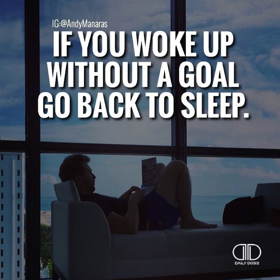 Wake Up With A Purpose! If You're Not Feeling A Deep Sense