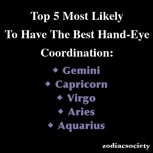 Zodiac Signs: Top 5 Most Likely To Have The Best Hand-Eye