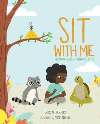 Sit With Me By Carolyn Kanjuro Illus Nan Lawson Bala Kids 2020 4 8 You Can Squat Like A Frog Or Lounge Like A Like A Cat Stories For Kids Family Learning