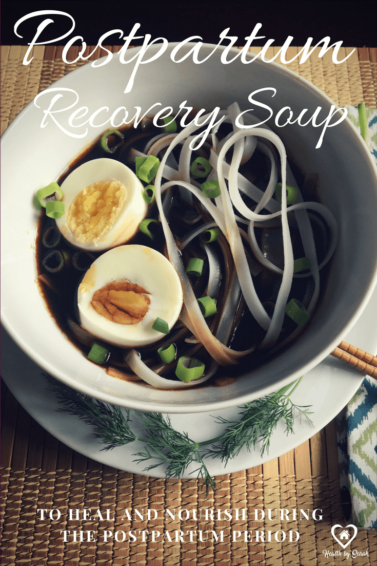 Postpartum Recovery Soup to Heal and Nourish During the