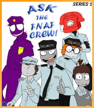 Ask The Fnaf Crew Series 1 Read Description By Fnafnations