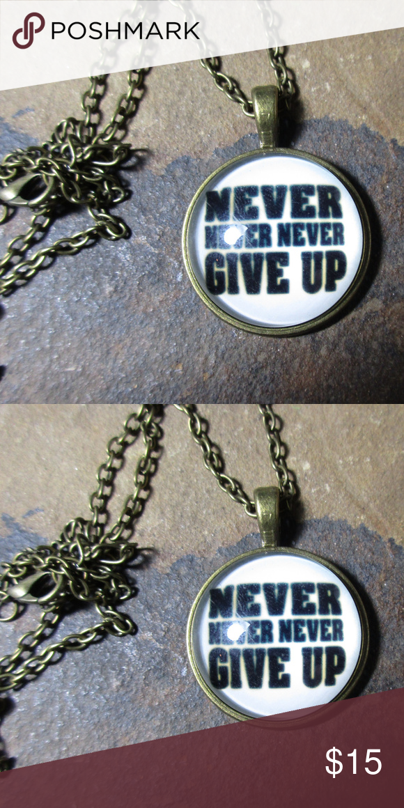 Never never never give up quote pendant necklace pendants chains never never never give up quote pendant necklace never never never give up quote pendant necklace often attributed to winston churchill from speeches aloadofball Images