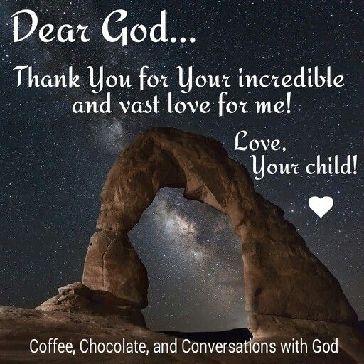 Thank You God for Your love for me!