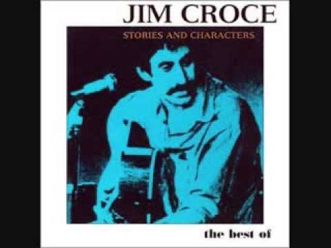 Jim Croce - The Best of Jim Croce: Stories & Characters - http://www.1502983.talkfusion.com/es/products