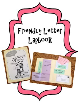 Writing A Friendly Letter Lapbook  Friendly Letter Help Teaching