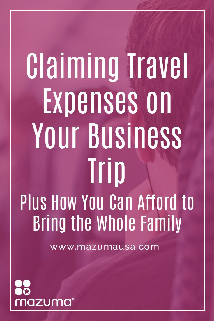 claiming travel expenses on your business trip plus how you can