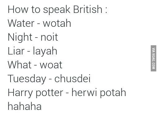 Indeed British Accent Words Funny Quotes