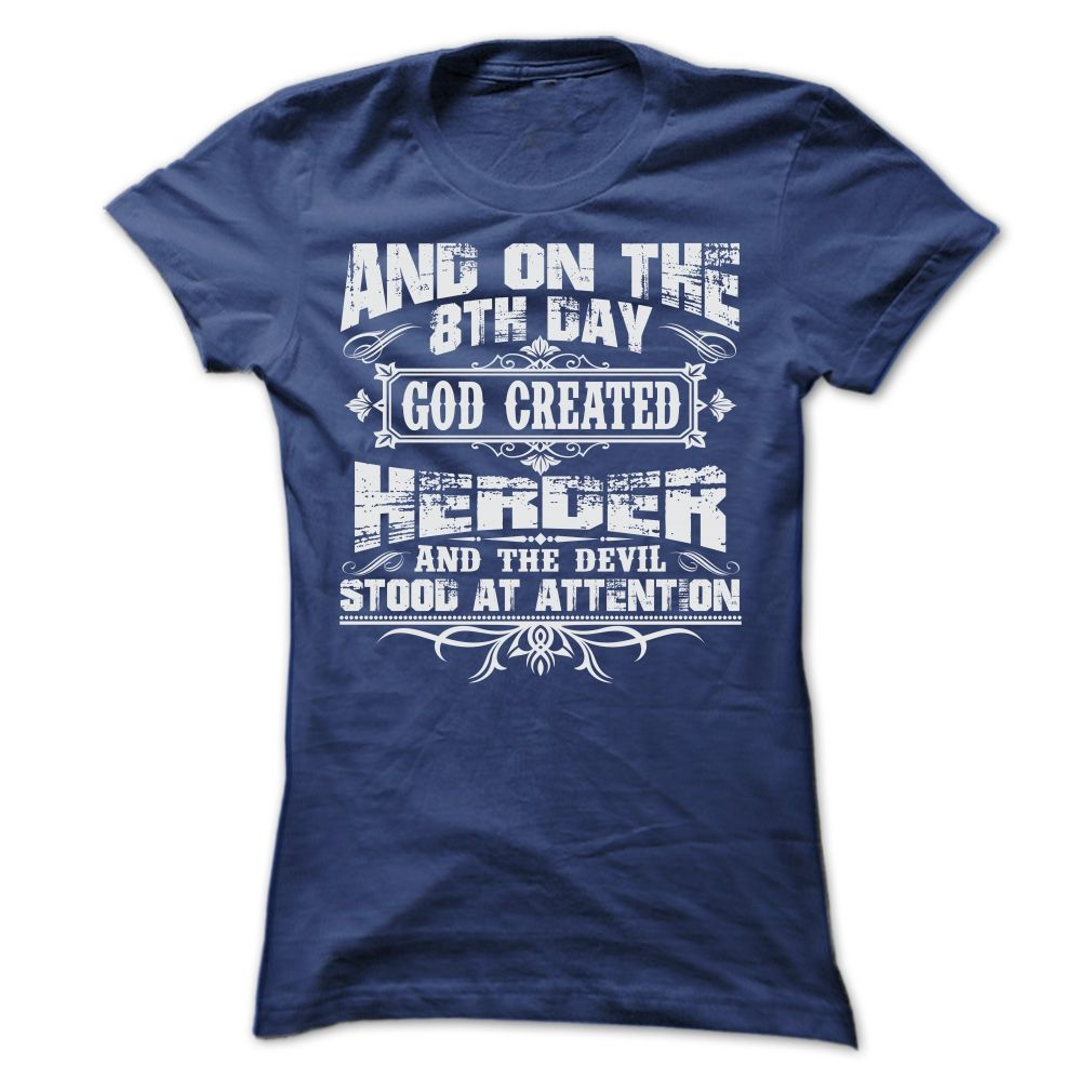AND ON THE 8TH DAY GOD CREATED HERDER T-Shirts, Hoodies. VIEW DETAIL ==►…