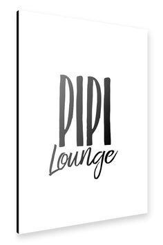 Pipi Lounge Alu-Print