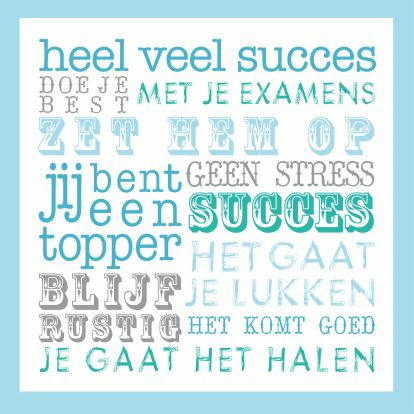 Succes tekst examen blauw sweets art and happiness - Deco wc blauw ...