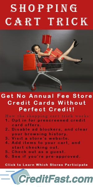05b1fb7fa Shopping Cart Trick Comenity Bank Learn how to apply for store credit cards  with bad credit Store List