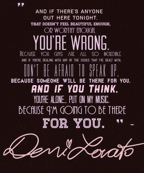 Demi Lovato Quote I Love Her And I Always Do This Because Demi Has Gone Thru More Then U Can Imagine And She S Still Going O Demi Lovato Quotes Quotes Words
