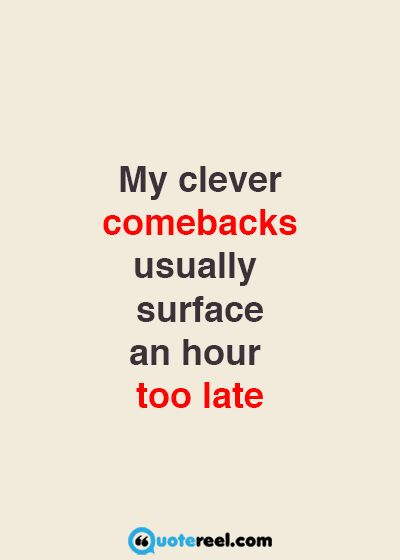 21 Clever Quotes That Will Make You Laugh Ecards3 Clever Quotes