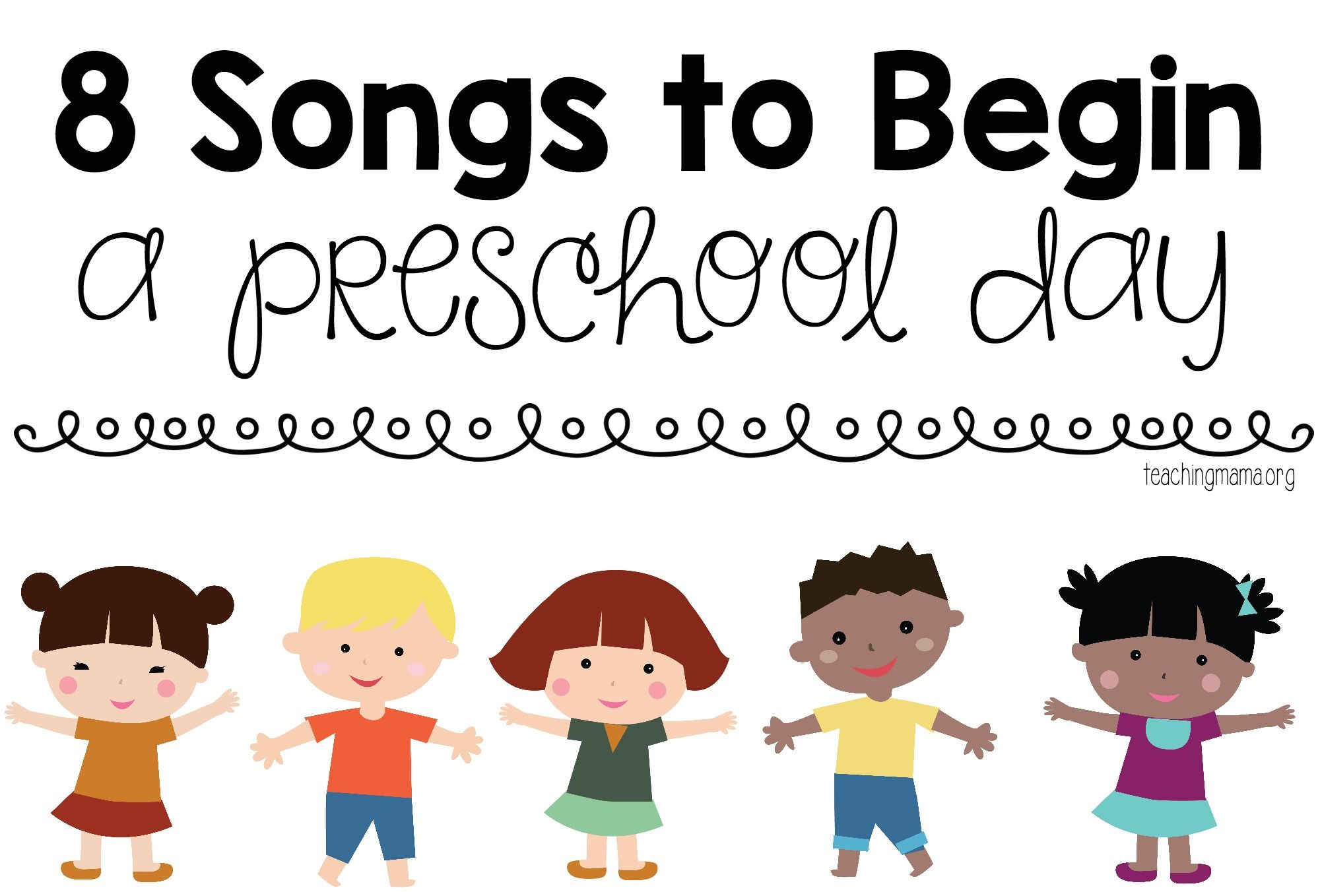 8 Songs To Begin A Preschool Day Preschool Songs