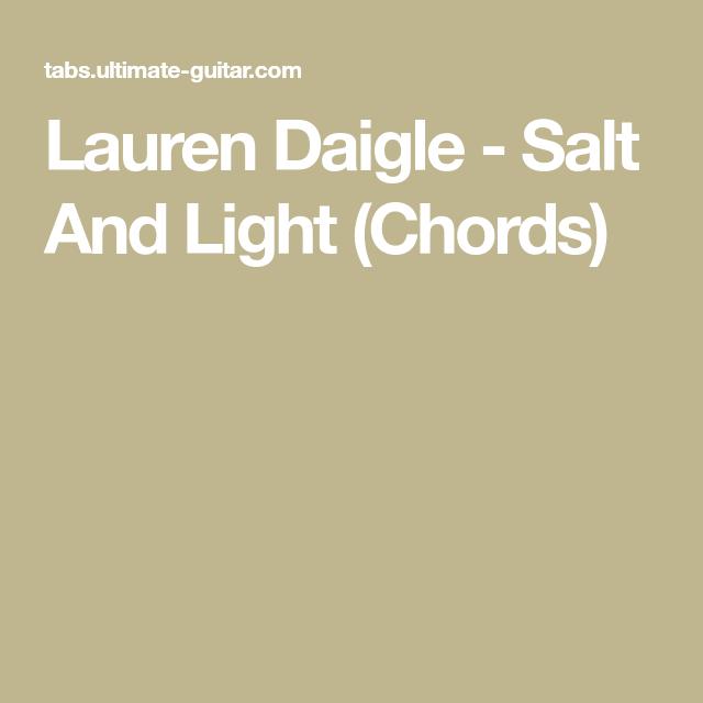 Lauren Daigle Salt And Light Chords Ukulele Pinterest