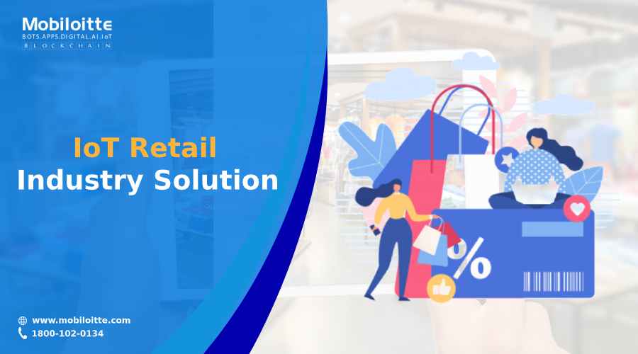 IoT Retail Industry Solution in 2020 Iot, Mobile web