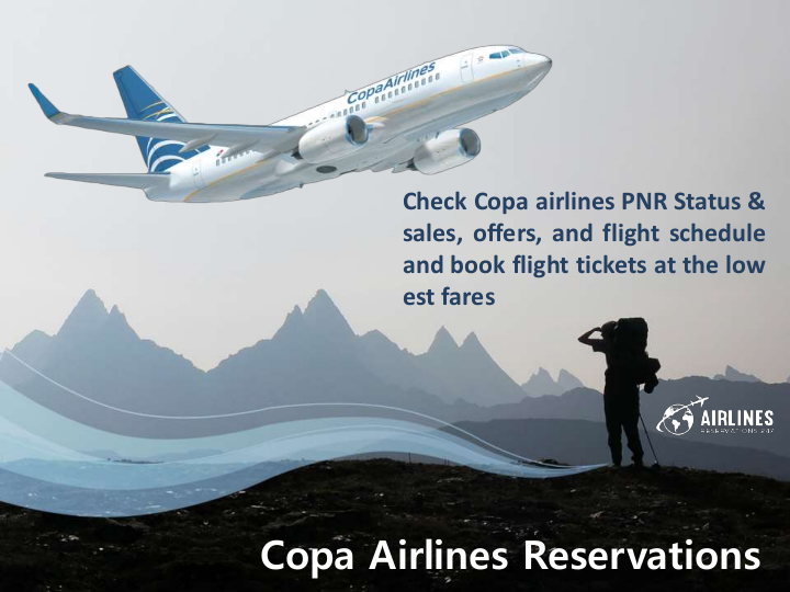 Call Copa Airlines Reservations- Book Flight Ticket Online in 2020   Book  flight tickets, Flight ticket, Airline reservations