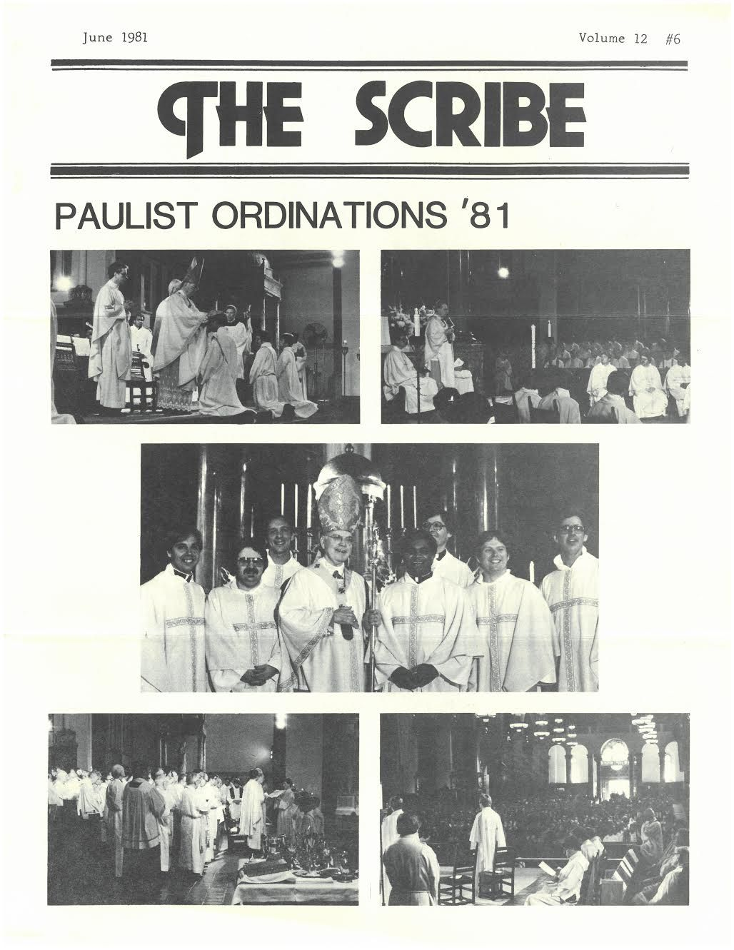 Views from the Paulist Fathers Ordinations Mass in 1981 at