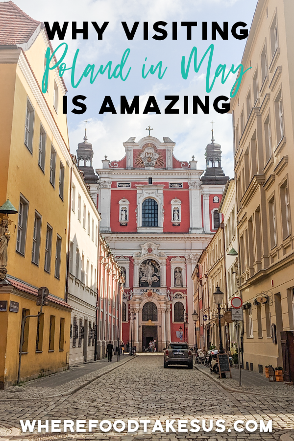 Why Visiting Poland in May is Amazing in 2020 Visit