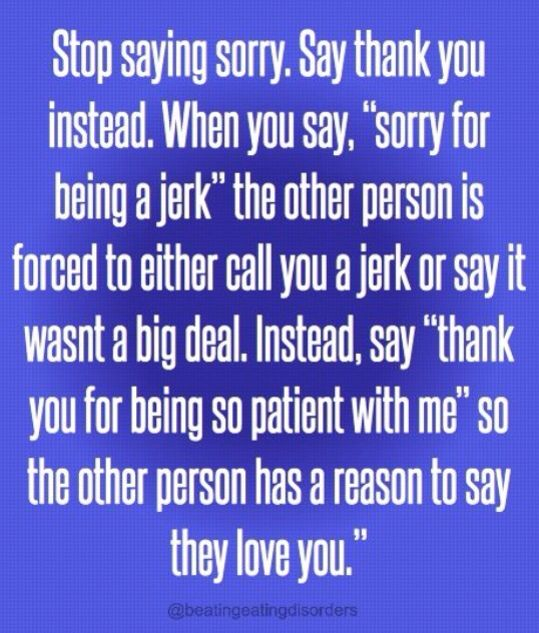 Stop Saying Sorry Saying Sorry Quotes Sorry Quotes Spiritual Quotes