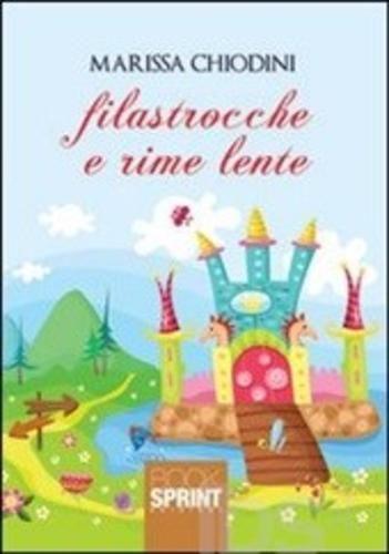 #Filastrocche e rime lente editore Booksprint  ad Euro 11.40 in #Booksprint #Libri libri per ragazzi