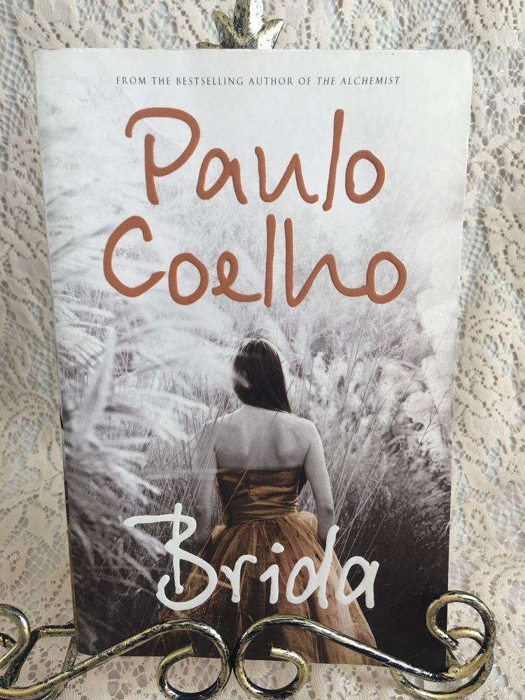 Brida Paulo Coelho PB Spiritualty Love Soulmate Life