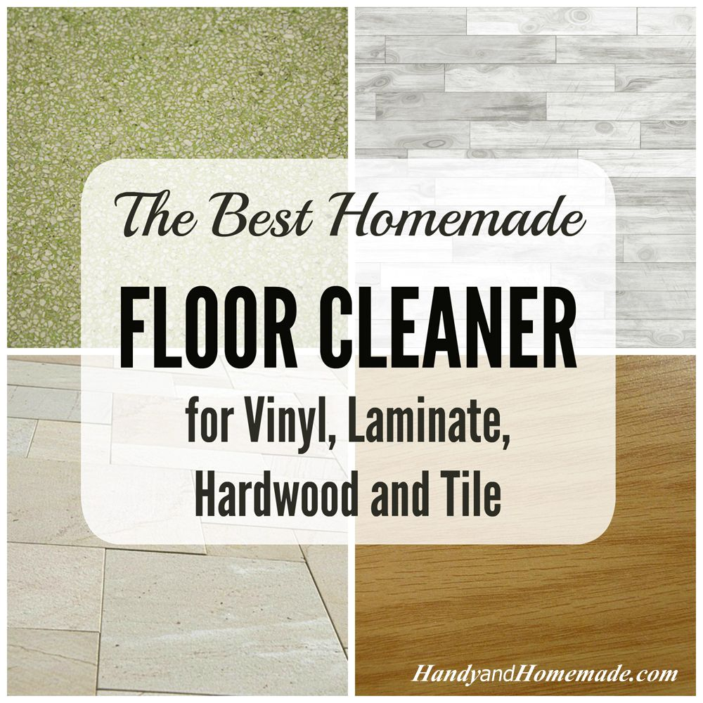 The Best Homemade Floor Cleaner | Handy & Homemade | Acts of ...