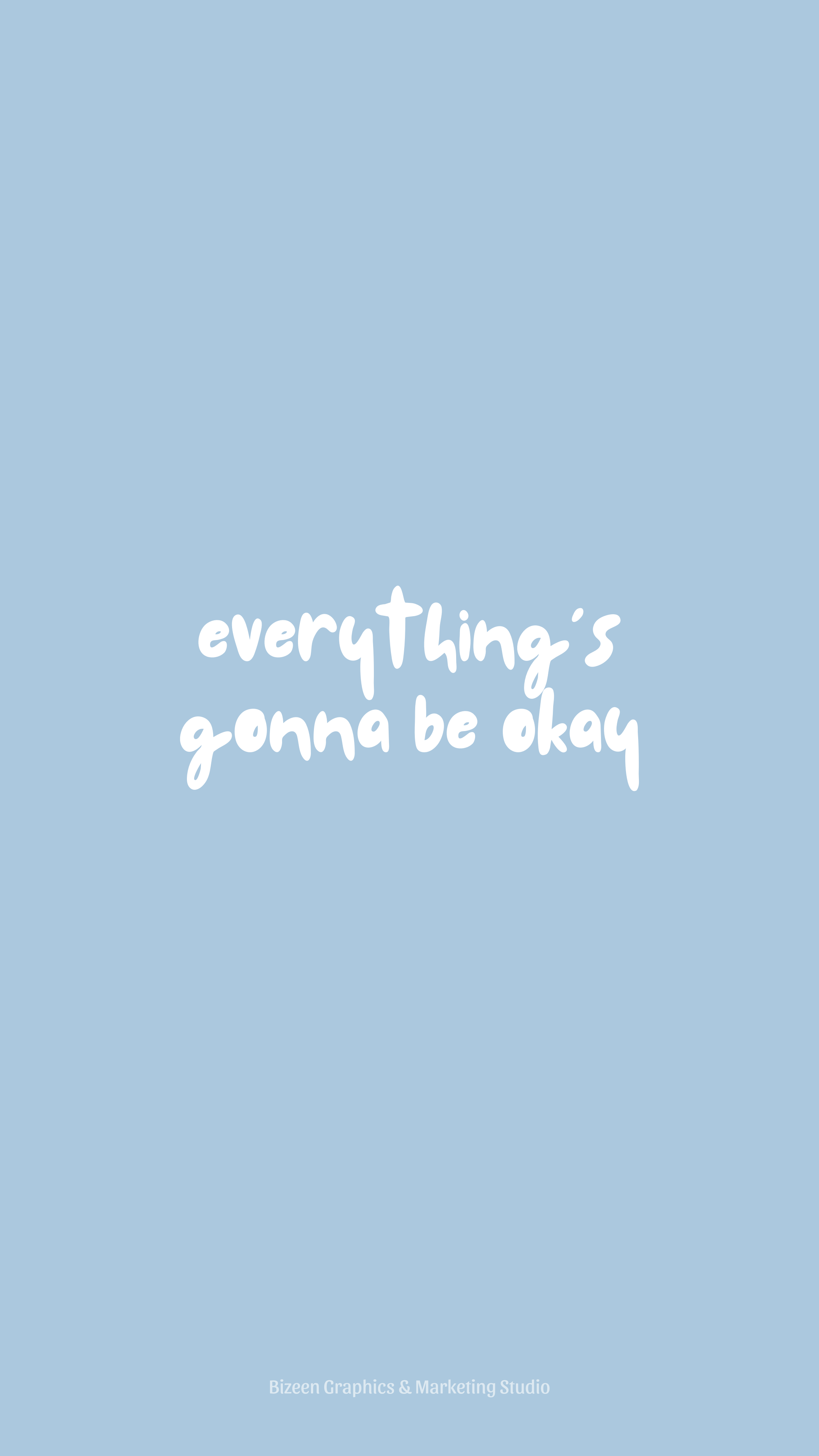 Pastel Blue Aesthetic Wallpaper Quotes Everything S Going To Be Okay In 2021 Blue Quotes Baby Blue Quotes Wallpaper Quotes