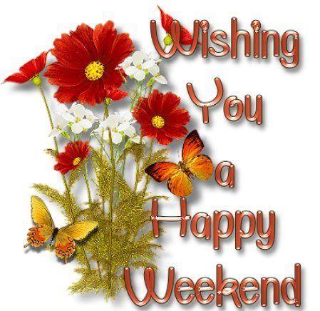 Wishing you a happy weekend