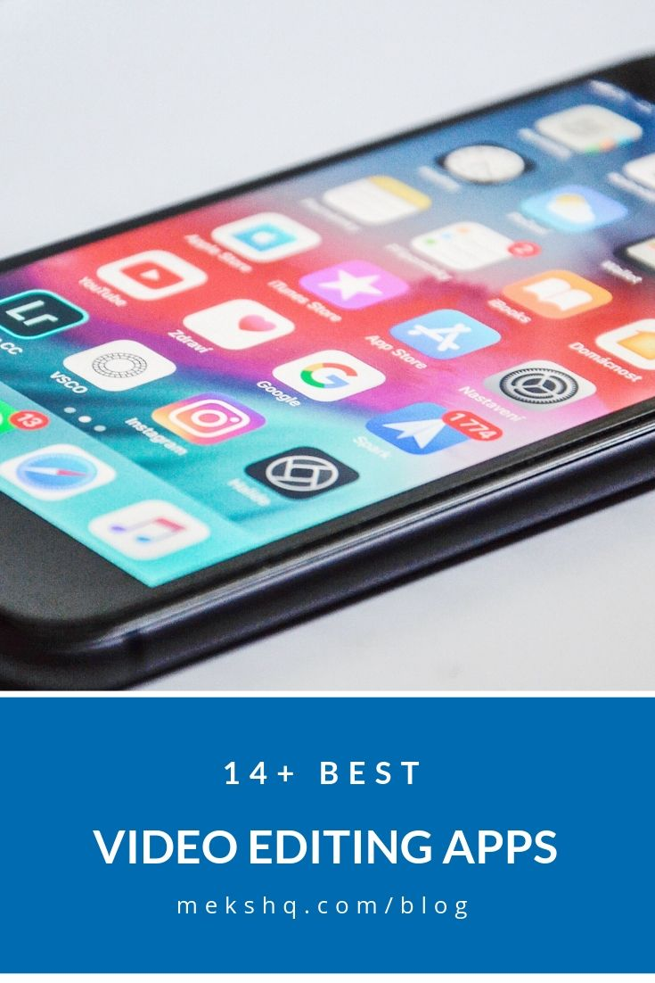 14+ best video editing apps that will make your work stand