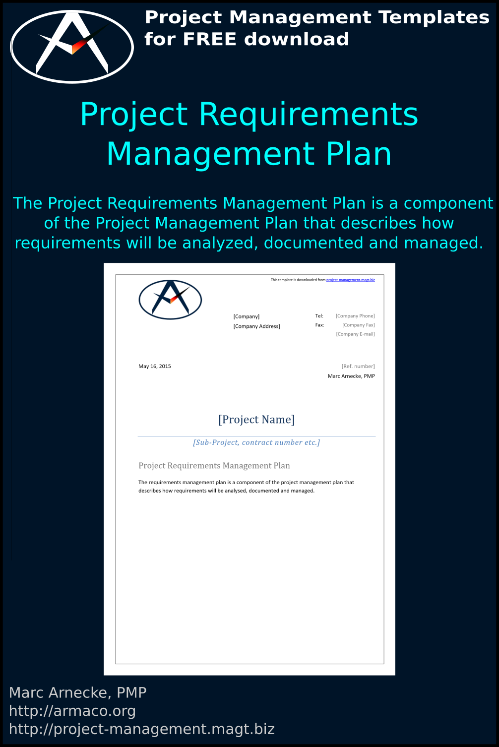 The Project Requirements Management Plan Is A Component Of The Project Management Plan That Describe Project Management Templates Management Project Management