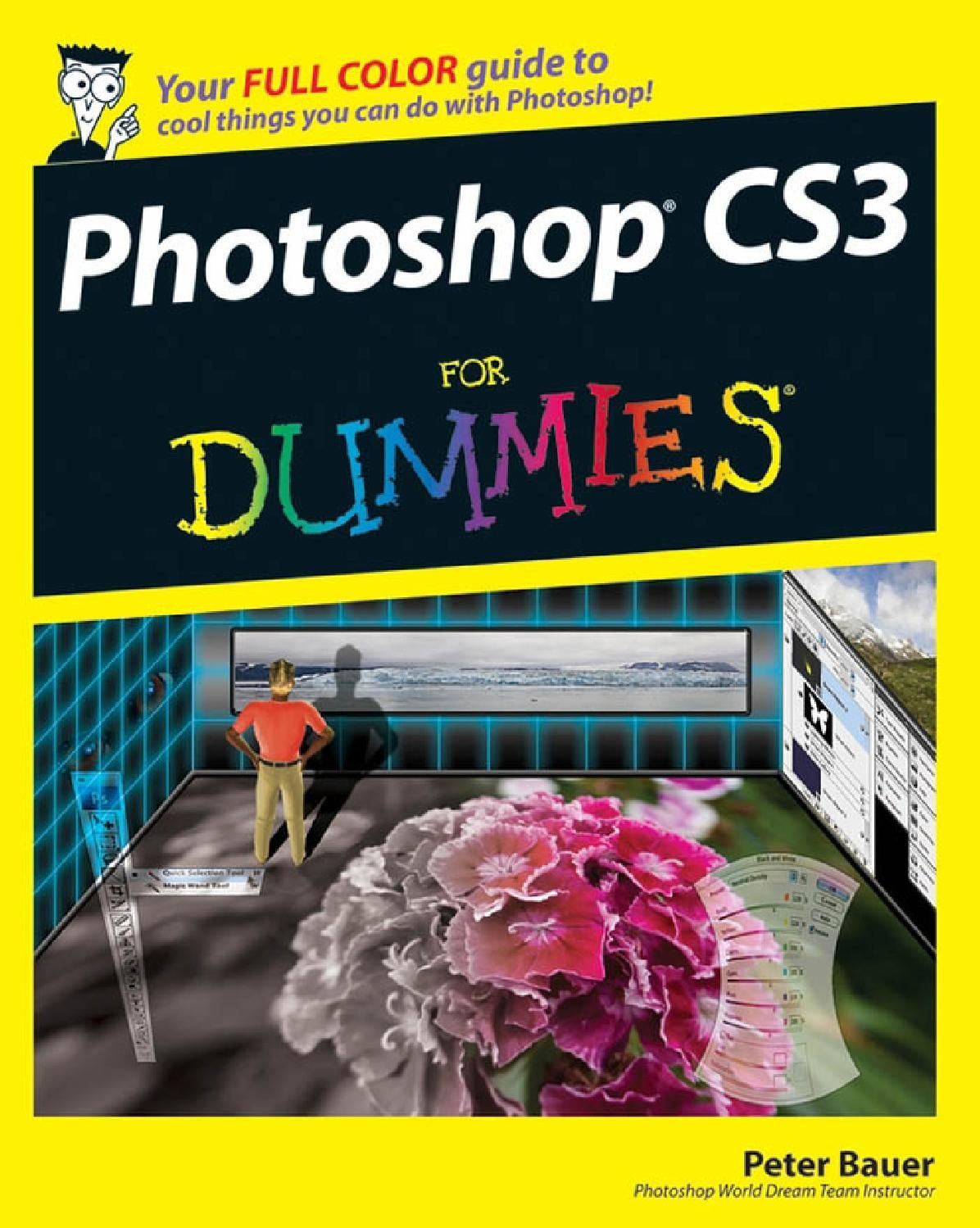 Adobe Photoshop Cs3 For Dummies Photoshop Cs3 For Dummies By Peter Bauer This Pdf Files Was Republish By Http Photoshop World Photoshop Photoshop Photography