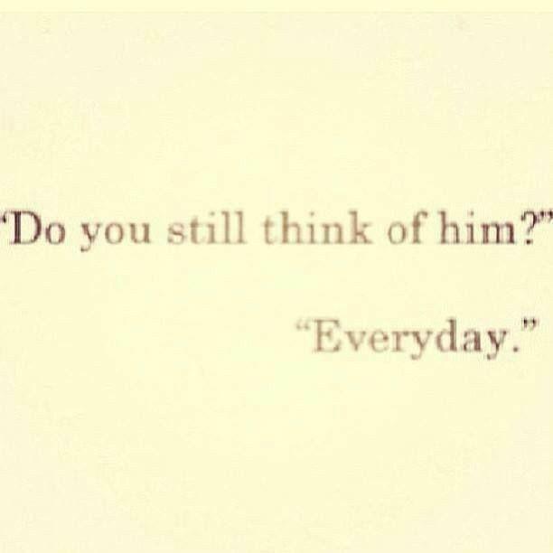 Do You Still Think Of Him Everyday Somebody Elses Sky Somebody