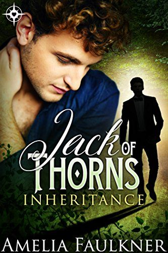 Jack of thorns inheritance book 1 by amelia faulkner httpswww ebook deals on jack of thorns by amelia faulkner free and discounted ebook deals for jack of thorns and other great books fandeluxe Images