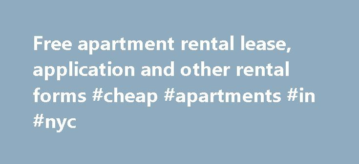Free Apartment Rental Lease Application And Other Rental Forms